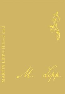 Martin Lipp_luulekogu Hilised oied (1)